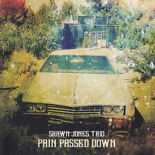 Blues Rock CD Shawn Jones Trio Pain Passed Down