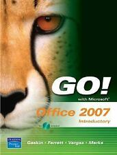 GO! with Microsoft Office 2007 Introductory, Marks, Suzanne, Vargas, Alicia, Fer