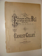 1887 Echoes of the Ball Intermzzo by Ernest Gillet antique sheet Loin du Bal