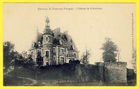 cpa 77 - Environs de FONTENAY TRÉSIGNY Château de CRÈVECOEUR en BRIE