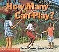 How Many Can Play? (Learning Center: Emergent Read