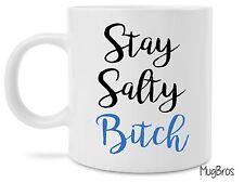sStay Salty Bitch Novelty Funny Cute Beach Coffee Mug