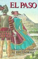 El Paso: A Borderlands History, Wilbert H. Timmons, 0874042070, Book, Good