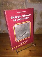 Biologie cellulaire et moléculaire par de Robertis