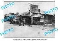 OLD 6 x 4 PHOTO OF WOODY POINT GARAGE c1936 QLD SHELL PETROL BOWSER