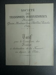 MARSEILLE SOCIETE DE TRANSPORTS INTERNATIONAUX TARIF TRANSPORT DES FRUITS 1920?