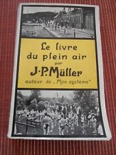 LE LIVRE DU PLEIN AIR PAR J . P MULLER 1909 SPORT  ( ref 57 )