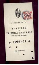 Calcio-football juventus Abbonamento 1968/69