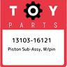 13103-16121 Toyota Piston sub-assy, w/pin 1310316121, New Genuine OEM Part