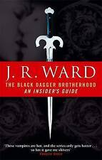 The Black Dagger Brotherhood: An Insider's Guide, Ward, J. R., Very Good Book