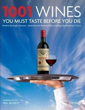 1001 Wines You Must Taste Before You Die Hardcover by Universe Publishing Staff