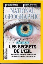 NATIONAL GEOGRAPHIC N°204 SEPTEMBRE 2016  SECRETS DE L'OEIL/ TREK GRAND CANYON