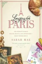 Longing for Paris: One Woman's Search for Joy, Beauty, and-ExLibrary