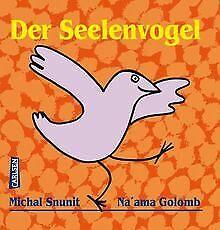 Der Seelenvogel von Snunit, Michal | Buch | Zustand gut