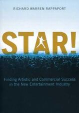 STAR!: Finding Artistic and Commercial Success in the New Entertainment Industry