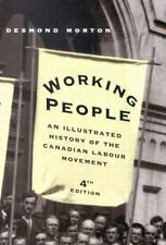 Working People: An Illustrated History of the Canadian Labour Movement-ExLibrary