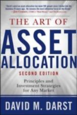 The Art of Asset Allocation: Principles and Investment Strategies for Any Market