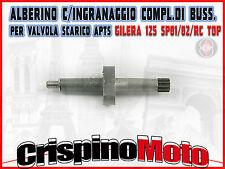 ALBERINO C/INGRANAGGIO COMPL. DI BUSSOLA PER VAL. SCARICO APTS GILERA 125 SP01