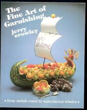 The Fine Art Of Garnishing By Jerry Crowley