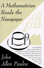 John Allen Paulos~A MATHEMATICIAN READS THE NEWSPAPER~1ST/DJ~NICE COPY
