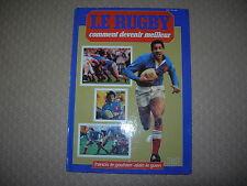 Le rugby comment devenir meilleur - Francis Le Goulven / Alain Le Guen