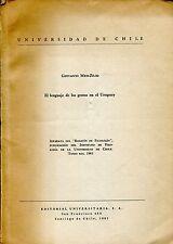 Giovanni Meo-Zilio EL LENGUAJE DE LOS GESTOS EN EL URUGUAY dedica dell'Autore