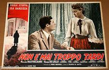fotobusta film NON E' MAI TROPPO TARDI Marcello Mastroianni Isa Barzizza 1953