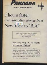 PANAGRA WORLD'S FRIENDLIEST 1956 NEW YORK TO B.A. THRU FLIGHT DC-7B FASTER AD