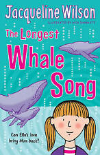 The Longest Whale Song, Wilson, Jacqueline, Very Good Book
