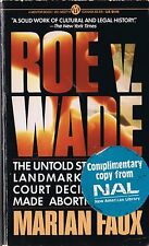 ROE V. WADE by Marian Faux U.S. Supreme Court Abortion Case Paperback 1988
