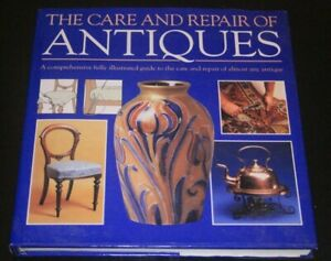 Alan Smith, The Care and Repair of Antiques Hardcover