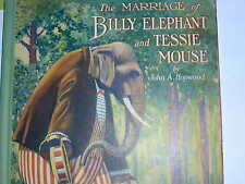 THE MARRIAGE OF BILLY ELEPHANT & TESSIE MOUSE By John A. Hopwood, Autograph Copy