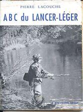 A B C DU LANCER LEGER - P. Lacouche  1953