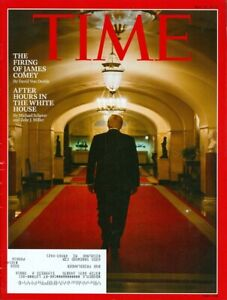 2017 Time Magazine: Donald Trump - The Firing of James Comey/After Hours White H