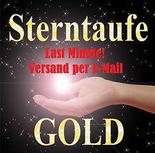 STERNTAUFE GOLD Express: last Minute per E-Mail: DAS Geschenk zum Muttertag, etc
