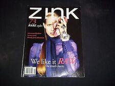 2008 AUGUST ZINK MAGAZINE -  GRACE KELSEY - RAW - FASHION & STYLE - F 2017