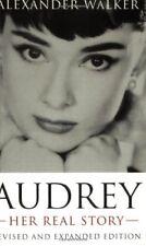 Audrey: Her Real Story,Alexander Walker- 9781857973525