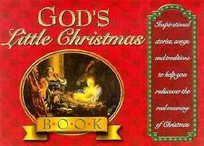 God's Little Christmas Book: Inspirational Stories, Songs, and Traditions