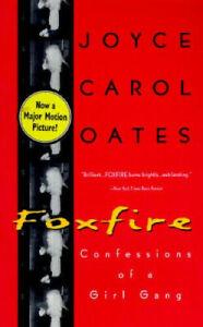 Foxfire: Confessions of a Girl Gang by Joyce Carol Oates #51168U