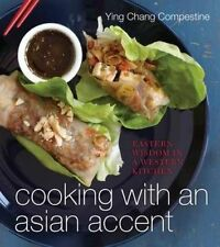 Cooking with an Asian Accent, Compestine, Ying Chang, Used; Good Book