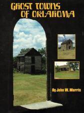 Ghost Towns of Oklahoma, General, Oklahoma, paper, John Wesley Morris, Good, Jun
