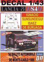 DECAL 1/43 LANCIA DELTA S4 STRADLE I.SUNSUNDEGUI R.MONTECARLO 1986 DnF (01)