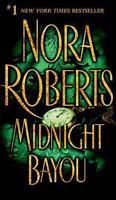 Midnight Bayou by Roberts, Nora