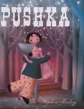 Pushka, Mackey, Stephen, New Books