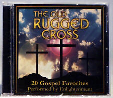 The Old Rugged Cross: Twenty Gospel Favorites by Enlightenment (CD, Feb-2001 BC)