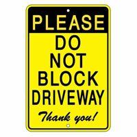 Do Not Block DrivewayThank You Sign METAL SDNB09