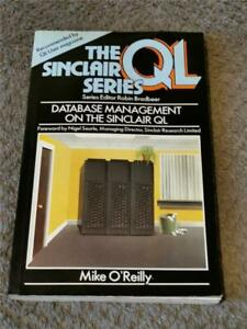 DATABASE MANAGEMENT ON THE SINCLAIR QL PAPERBACK - FAST FREE UK POST