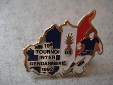 PINS FOOTBALL GENDARMERIE 19e TOURNOI 1992 ALPES DE HAUTE PROVENCE  FOOT