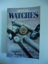 SHUGART Cooksey, ENGLE Tom, The official price guide to watches. Tenth edition