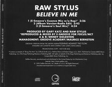 RAW STYLUS  Believe In Me 3x  pro CD Single 1995 E SMooVE samples Bring the Pain